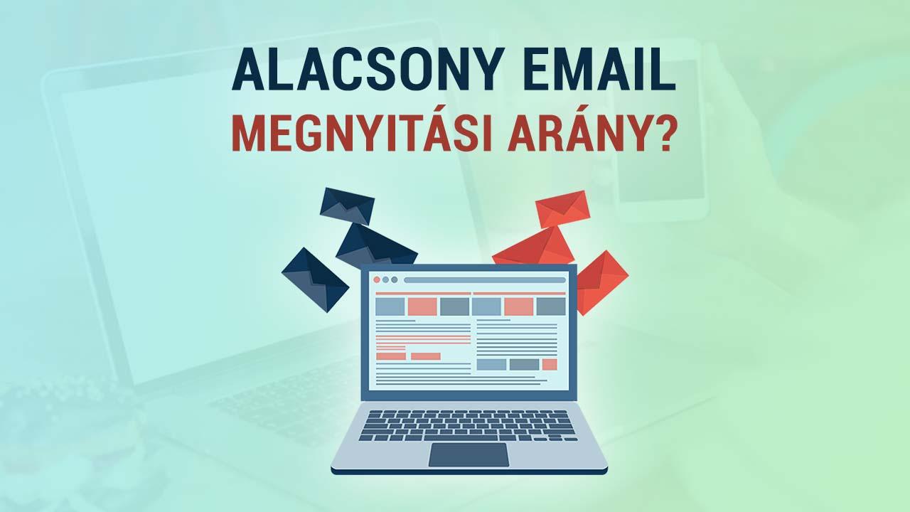 5 ok amiért csökken az email megnyitási arány + Email Marketing tippek