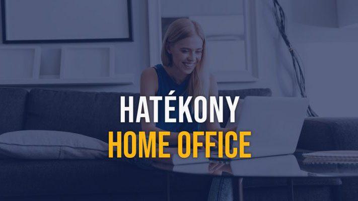 hatekony-home-office-munkavegzes-javitasa-otthoni-munka-vallalkozas-zeusweb